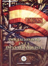 ASOCIACIONISMO EN LA ESPAÑA FRANQUISTA. APROXIMACIÓN HISTÓRICA