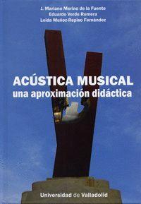 ACÚSTICA MUSICAL: UNA APROXIMACIÓN DIDÁCTICA