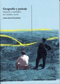 GEOGRAFÍA Y PAISAJE. LLANURAS Y MONTAÑAS DE CASTILLA Y LEON