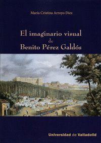 EL IMAGINARIO VISUAL DE BENITO PÉREZ GALDÓS