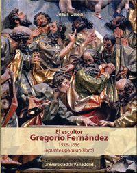 EL ESCULTOR GREGORIO FERNÁNDEZ