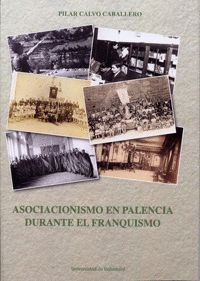 ASOCIACIONISMO EN PALENCIA DURANTE EL FRANQUISMO