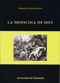 LA MEDICINA DE HOY