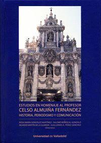 ESTUDIOS EN HOMENAJE AL PROFESOR CELSO ALMUIÑA FERNÁNDEZ