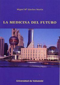 LA MEDICINA DEL FUTURO