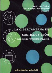 LA CIBERCAMPAÑA EN CASTILLA Y LEÓN
