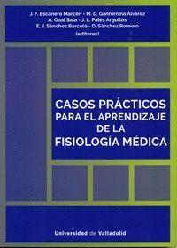 CASOS PRÁCTICOS PARA EL APRENDIZAJE DE LA FISIOLOGÍA MÉDICA