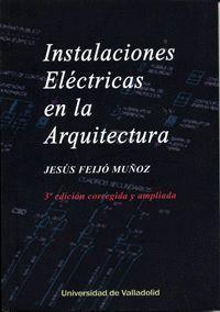INSTALACIONES ELÉCTRICAS EN LA ARQUITECTURA