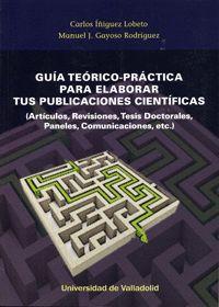 GUÍA TEÓRICO-PRÁCTICA PARA ELABORAR TUS PUBLICACIONES CIENTÍFICAS