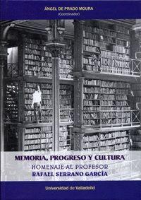 MEMORIA, PROGRESO Y CULTURA