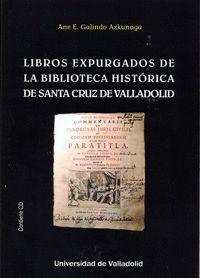 LIBROS EXPURGADOS DE LA BIBLIOTECA HISTÓRICA DE SANTA CRUZ DE VALLADOLID
