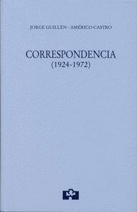 JORGE GUILLÉN-AMÉRICO CASTRO. CORRESPONDENCIA (1924-1972)