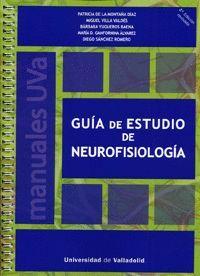 GUÍA DE ESTUDIO DE NEUROFISIOLOGÍA (2ª EDICIÓN REVISADA)