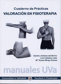 VALORACIÓN EN FISIOTERAPIA. CUADERNO DE PRÁCTICAS