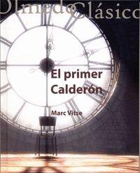 EL PRIMER CALDERÓN