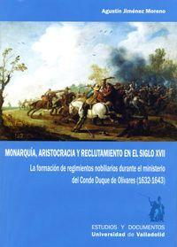 MONARQUÍA, ARISTOCRACIA Y RECLUTAMIENTO EN EL SIGLO XVII