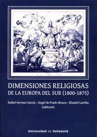 DIMENSIONES RELIGIOSAS DE LA EUROPA DEL SUR (1800-1875)