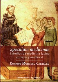 SPECULUM MEDICINAE