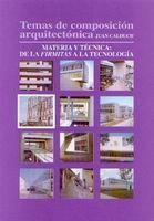 TEMAS DE COMPOSICIÓN ARQUITECTÓNICA. 4.MATERIA Y TÉCNICA DE LA FIRMITA A LA TECNOLOGÍA