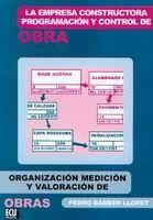 LA EMPRESA CONSTRUCTORA, PROGRAMACIÓN Y CONTROL DE OBRA