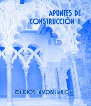 APUNTES DE CONSTRUCCIÓN II. ESTUDIOS INMOBILIARIOS