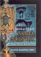 EL MONASTERIO DE LA SANTA VERÓNICA DE ALICANTE