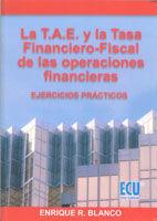 LA T.A.E. Y LA TASA FINANCIERO-FISCAL DE LAS OPERACIONES FINANCIERAS