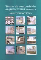 TEMAS DE COMPOSICIÓN ARQUITECTÓNICA. 12.ARQUITECTURA Y ÉTICA