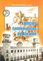 EDIFICIOS EMBLEMÁTICOS DE ALICANTE