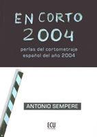 EN CORTO 2004 / CRITICA QUE ALGO QUEDA