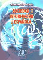 SOCIEDAD DE LA INFORMACIÓN A LA ESPAÑOLA