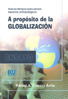 A PROPÓSITO DE LA GLOBALIZACIÓN