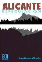 ALICANTE ESPECULACIÓN