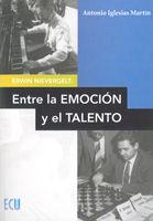 ERWIN NIEVERGELT: ENTRE LA EMOCIÓN Y EL TALENTO