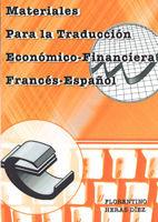 MATERIALES PARA LA TRADUCCIÓN ECONÓMICO-FINANCIERA FRANCESA ESPAÑOLA