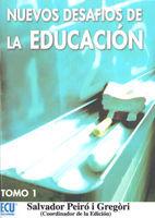 NUEVOS DESAFIOS DE LA EDUCACIÓN. TOMO I