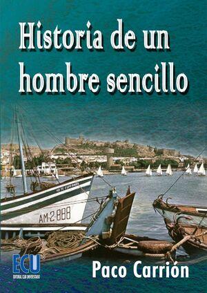HISTORIA DE UN HOMBRE SENCILLO