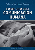 FUNDAMENTOS DE LA COMUNICACIÓN HUMANA