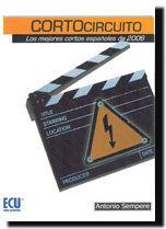 CORTOCIRCUITO. LOS MEJORES CORTOS DE 2006