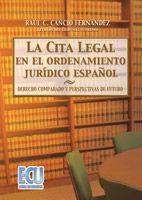 LA CITA LEGAL EN EL ORDENAMIENTO JURÍDICO ESPAÑOL
