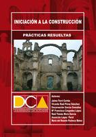 PRÁCTICAS RESUELTAS DE INICIACIÓN A LA CONSTRUCCIÓN