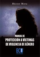 MANUAL DE PROTECCIÓN A VÍCTIMAS DE VIOLENCIA DE GÉNERO