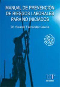 MANUAL DE PREVENCIÓN DE RIESGOS LABORALES PARA NO INICIADOS