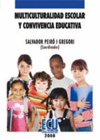 MULTICULTURALIDAD ESCOLAR Y CONVIVENCIA EDUCATIVA