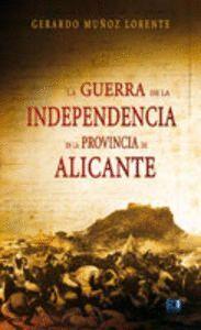 LA GUERRA DE LA INDEPENDENCIA EN LA PROVINCIA DE ALICANTE (1808-1814)