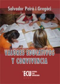 VALORES EDUCATIVOS Y CONVIVENCIA
