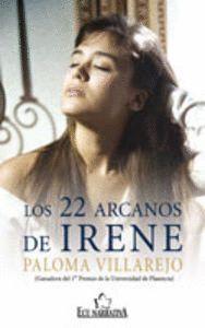 LOS 22 ARCANOS DE IRENE