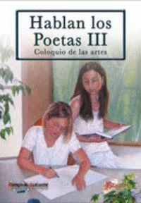 HABLAN LOS POETAS III