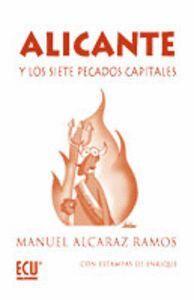 ALICANTE Y LOS SIETE PECADOS CAPITALES