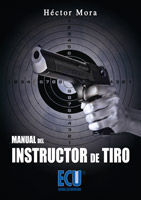 MANUAL DEL INSTRUCTOR DE TIRO